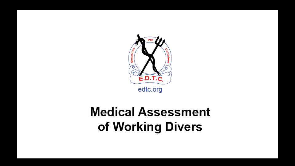 EDTC Medical Assessment of Working
